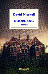 Mitchell, David. Doorgang