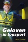 Geloven in topsport - Geert Plender