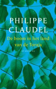 Philippe Claudel - De boom in het land van de Toraja