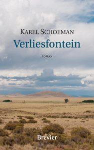 Karel Schoeman - Verliesfontein