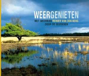 Weer genieten - Reinier van den Berg