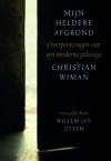 Christian Wiman - Mijn heldere afgrond