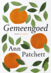 Gemeengoed - Ann Patchett